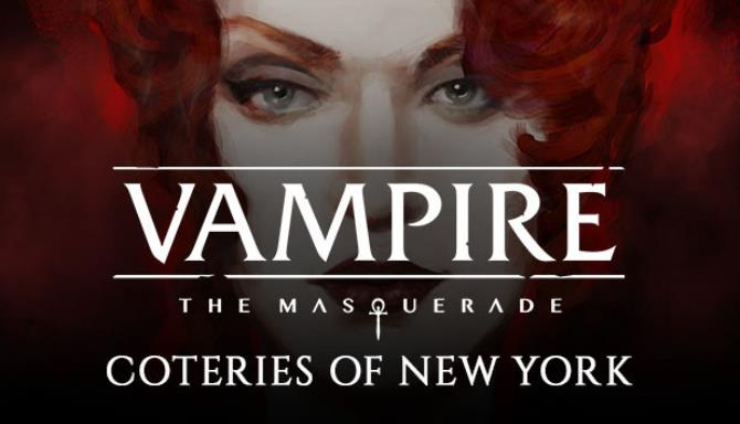 Download Vampire The Masquerade – Coteries of New York miễn phí cho PC